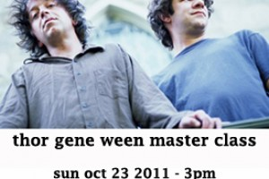 PAST SHOW: THOR GENE WEEN MASTER CLASS SHOW