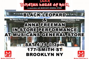 PAST SHOW:  BLACK LEOPARD & ANNA FREEMAN IN-STORE SHOW