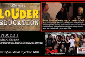 "THOR ""LOUDER EDUCATION"" METAL WEB SERIES  EPISODE #1 PREMIERES TODAY  w/ special guest Richard Christy (Death/Iced Earth/Howard Stern Show)"