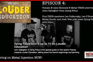 "THOR ""LOUDER EDUCATION"" METAL WEB SERIES EPISODE #4 AIRING NOW w/ special guest John Gallagher from Dying Fetus!"