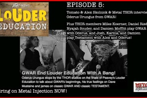"THOR ""LOUDER EDUCATION"" METAL WEB SERIES EPISODE #5 (FINALE) AIRING NOW w/ special guest Oderus Urungus from GWAR!"