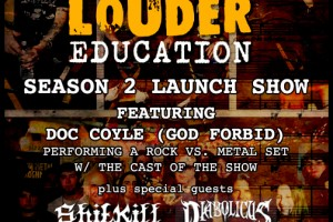 past show: THOR Louder Education Season 2 Launch Show w/ Doc Coyle from God Forbid