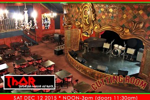 past show: ** THOR HOLIDAY BRUNCH 2015 AT THE CUTTING ROOM, NYC – SAT DEC 12, 2015 **
