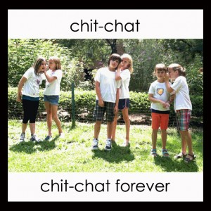 chit chat forever